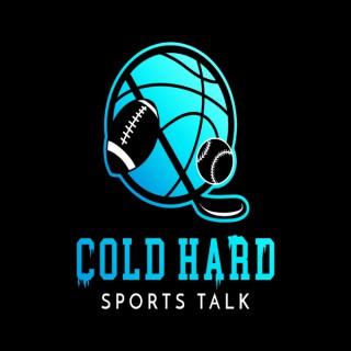 Cold Hard Sports Talk