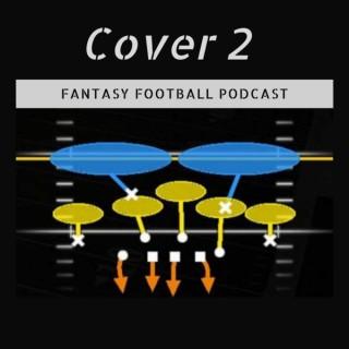Cover 2 Fantasy Football Podcast
