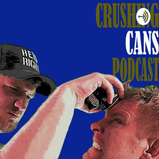 Crushing Cans Podcast