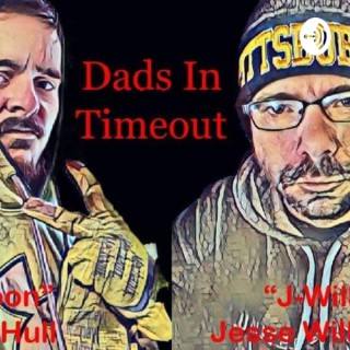 Dads In Timeout