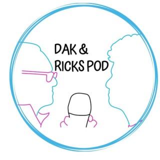 DAK & Rick's Pod