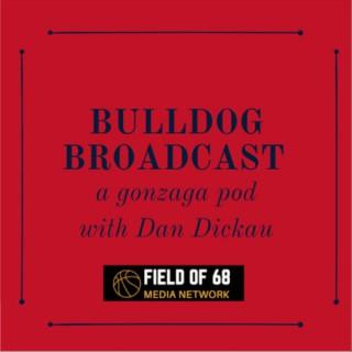 Dan Dickau's Bulldog Broadcast