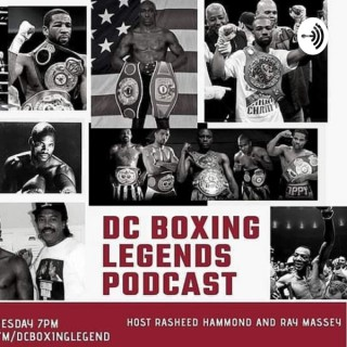 DC BOXING LEGENDS PODCAST