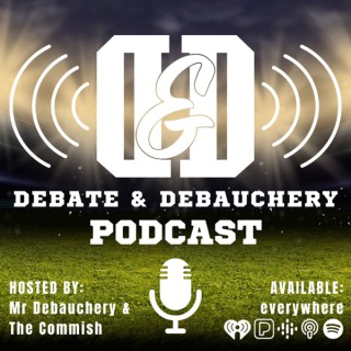 Debate & Debauchery