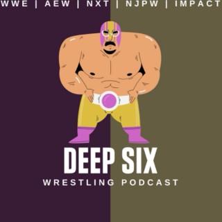 Deep Six Wrestling Podcast
