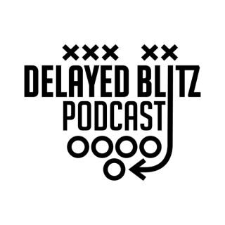 Delayed Blitz Podcast