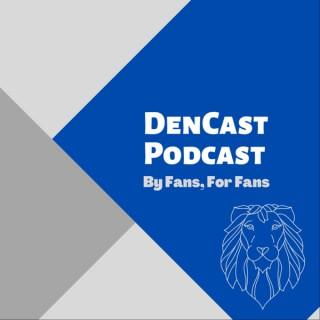 DenCast Podcast