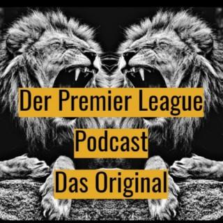 Der Premier League Podcast - Das Original