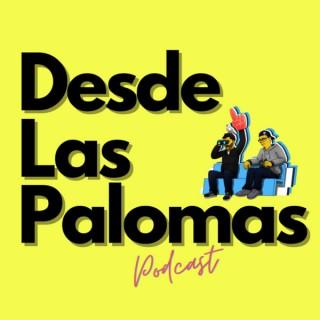 Desde Las Palomas