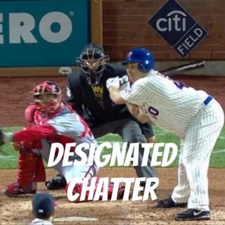 Designated Chatter