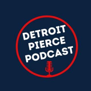 Detroit Pierce Podcast