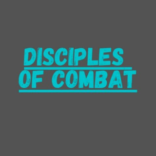 Disciples of Combat