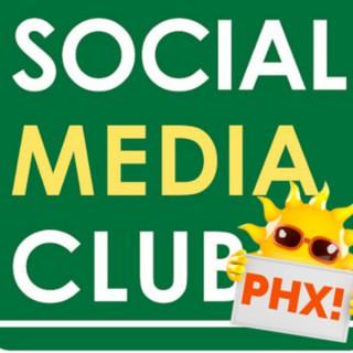 Social Media Club Phoenix: The Podcast