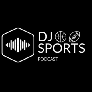 DJ SPORTS PODCAST