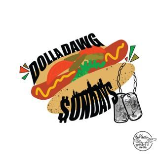Dolla Dawg Sundays