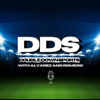 Double Down Sports with Alvarez and Romero