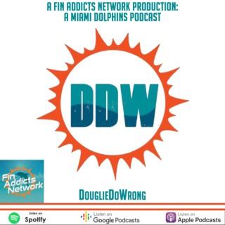 DouglieDoWrong: Miami Dolphin  podcast