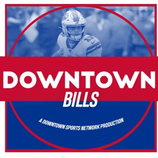 Downtown Bills Podcast