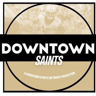 Downtown Saints Podcast