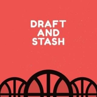 Draft and Stash