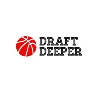 Draft Deeper NBA Podcast