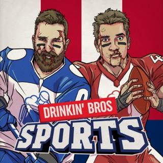 Drinkin' Bros Sports