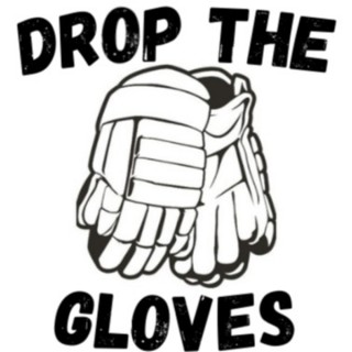 Drop the Gloves Podcast