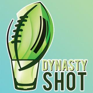 Dynasty Shot