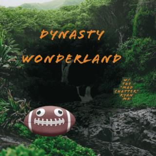 Dynasty Wonderland