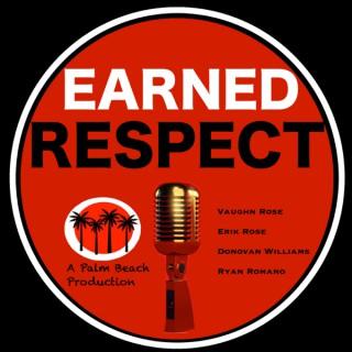 Earned Respect
