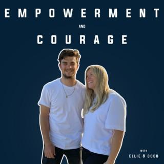 Empowerment & Courage