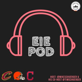Everything Is Earned: Cleveland Sports Podcast - Browns, Cavaliers and Indians