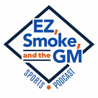 EZ, Smoke and the GM Podcast