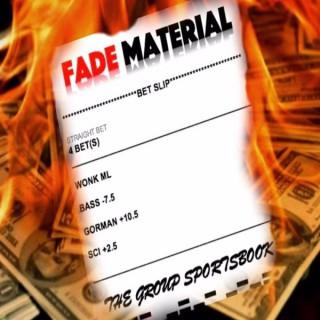 Fade Material