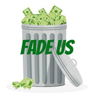 Fade Us