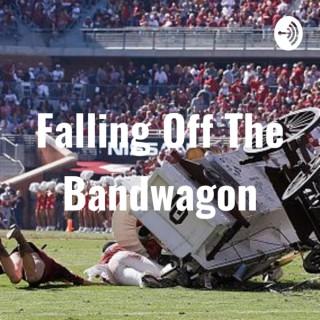 Falling Off The Bandwagon