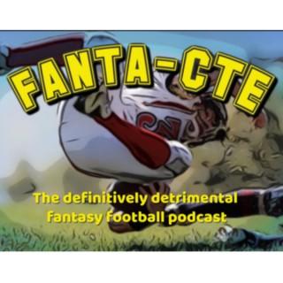 FantaCTE: A Comedy Fantasy Football Podcast