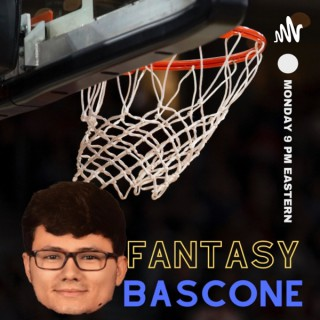 Fantasy Bascone Podcast