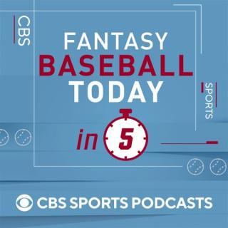 Fantasy Baseball Today in 5