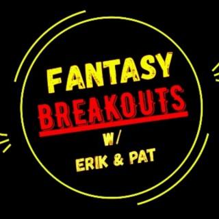 Fantasy Breakouts