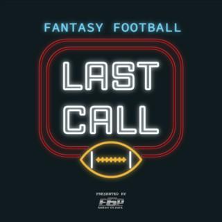 Fantasy Football Last Call