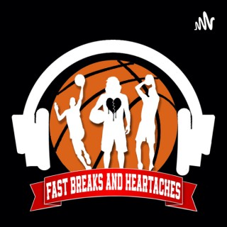 Fast Breaks and Heartaches