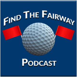 Find The Fairway Podcast