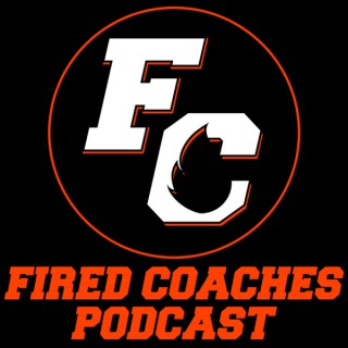 Fired Coaches Podcast