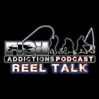 Fish Addictions: The Reel Talk