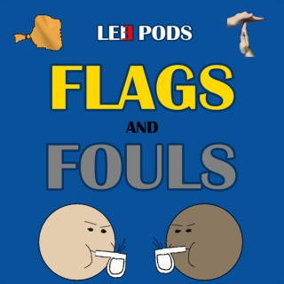 Flags and Fouls