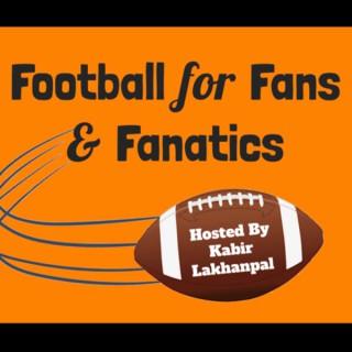 Football for Fans & Fanatics