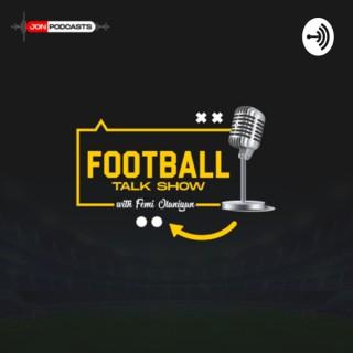 Football Talk Show with Femi Olaniyan