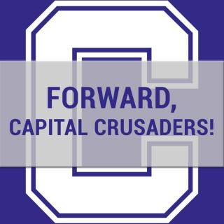 Forward, Capital Crusaders!