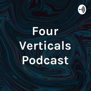 Four Verticals Podcast